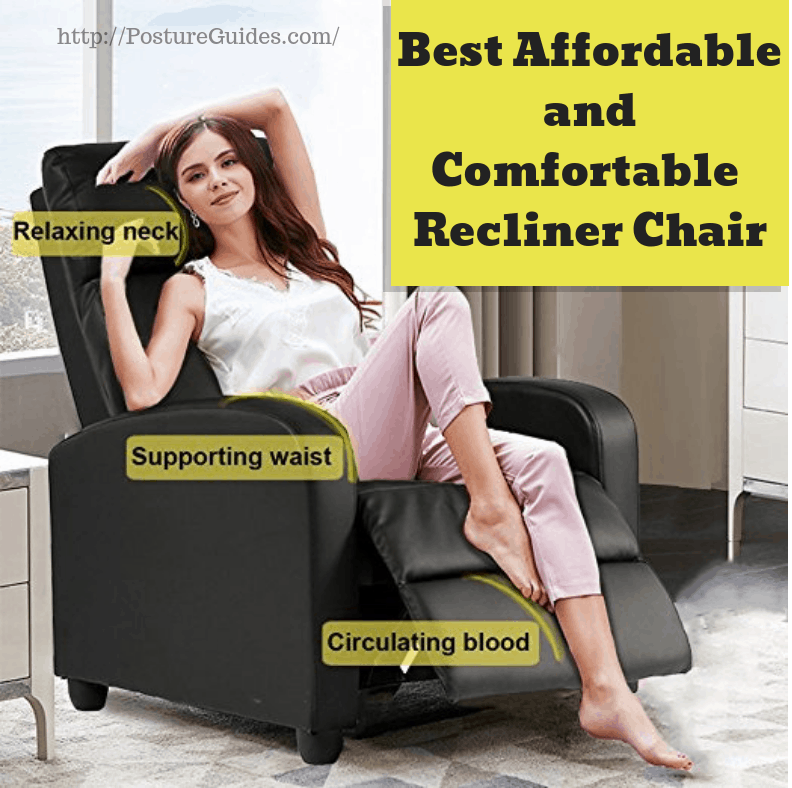 Best Affordable and Comfortable Recliner Chair
