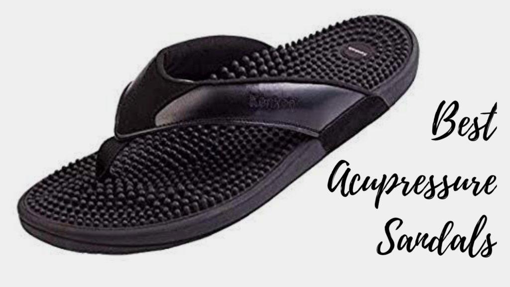 5 Best Acupressure Sandals