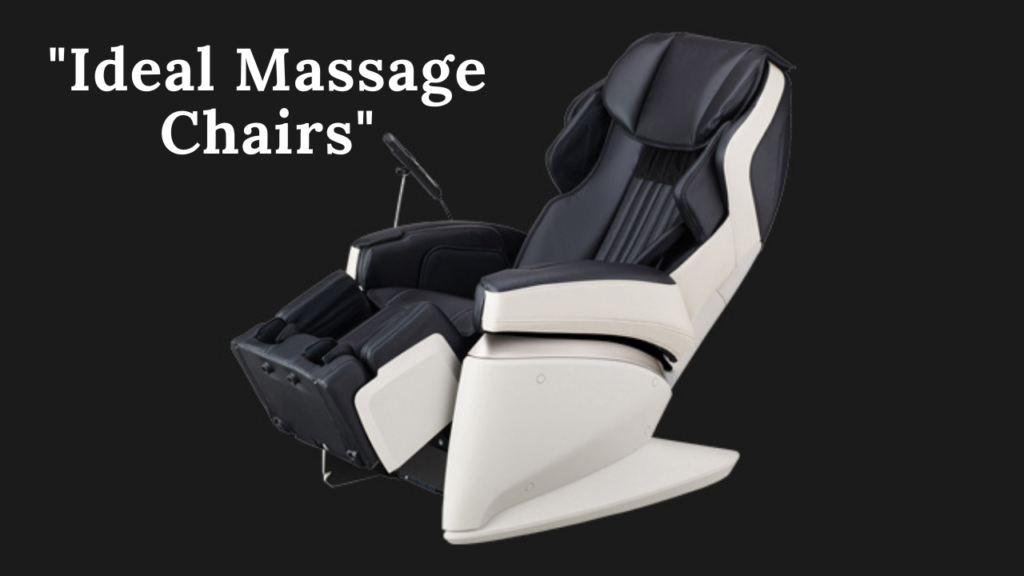 4 Ideal Massage Chairs – An Underrated Essential