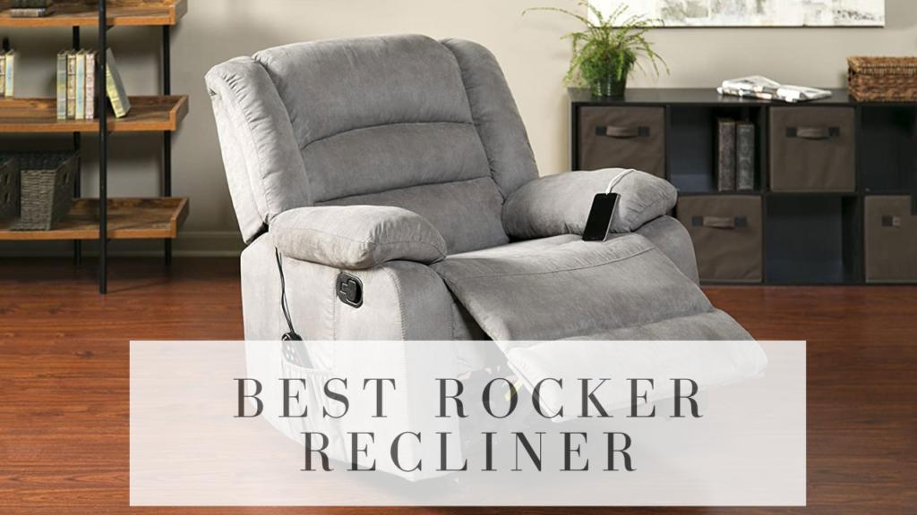 7 Best Rocker Recliner