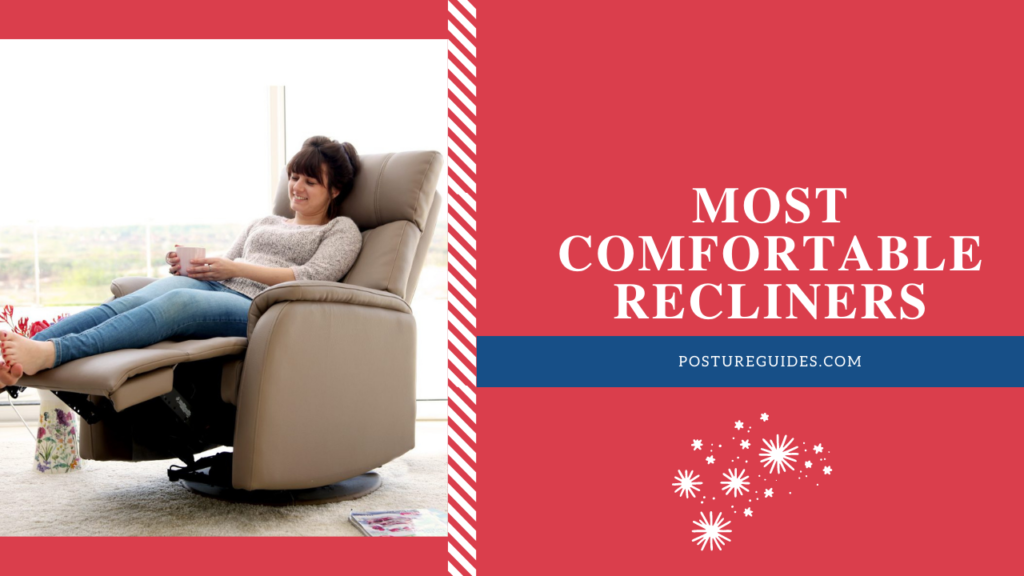 A Complete Guide to Buy the 14 Most Comfortable Recliners