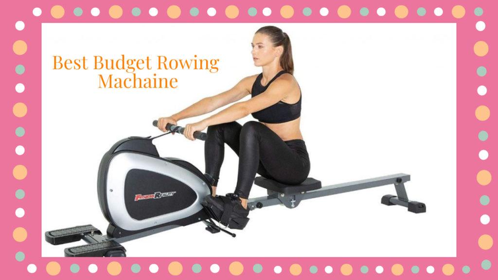 7 Best Budget Rowing Machine
