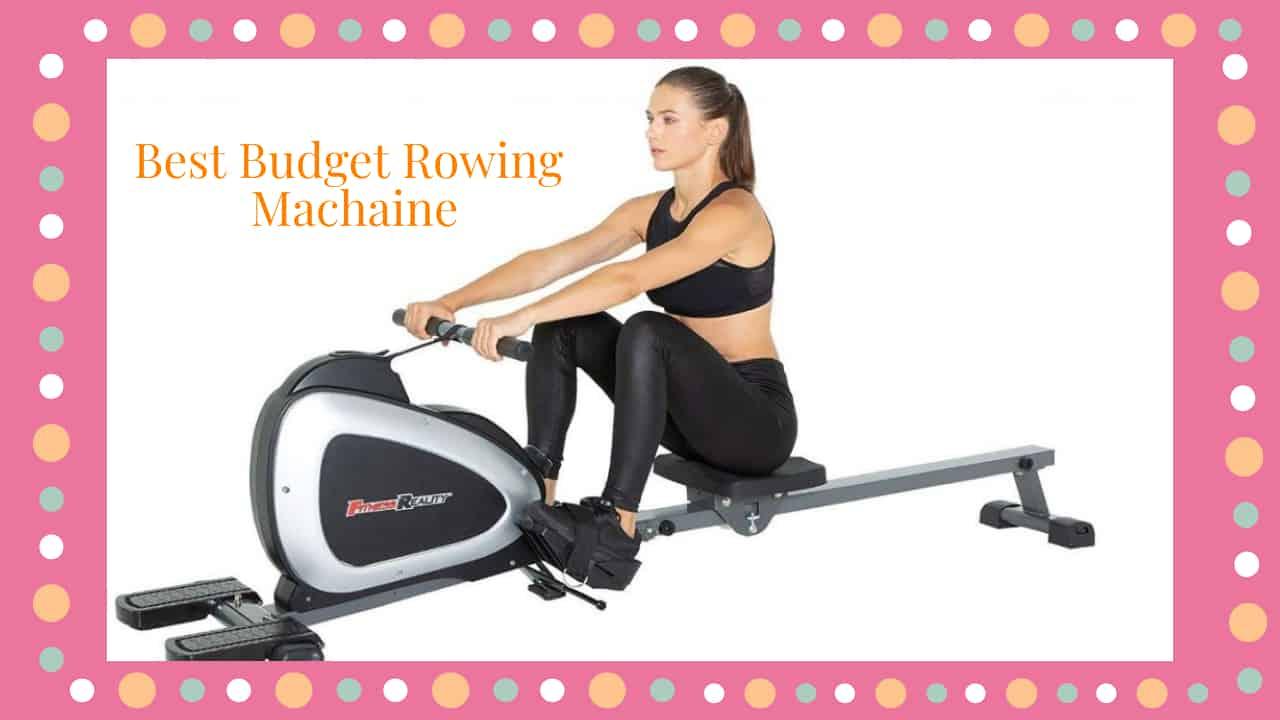 Best Budget Rowing Machaine