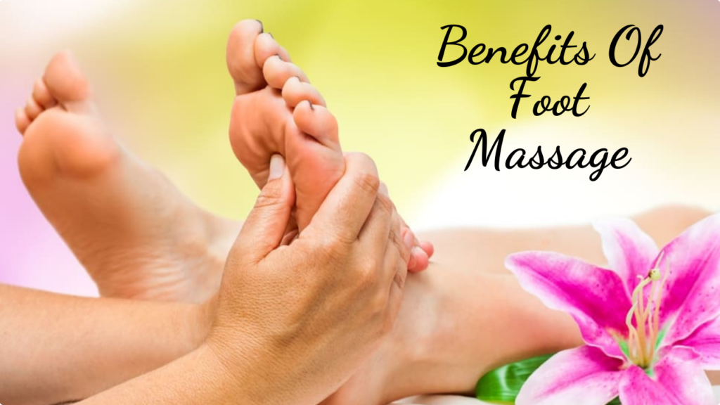Health Guide: Know The Benefits Of Foot Massage