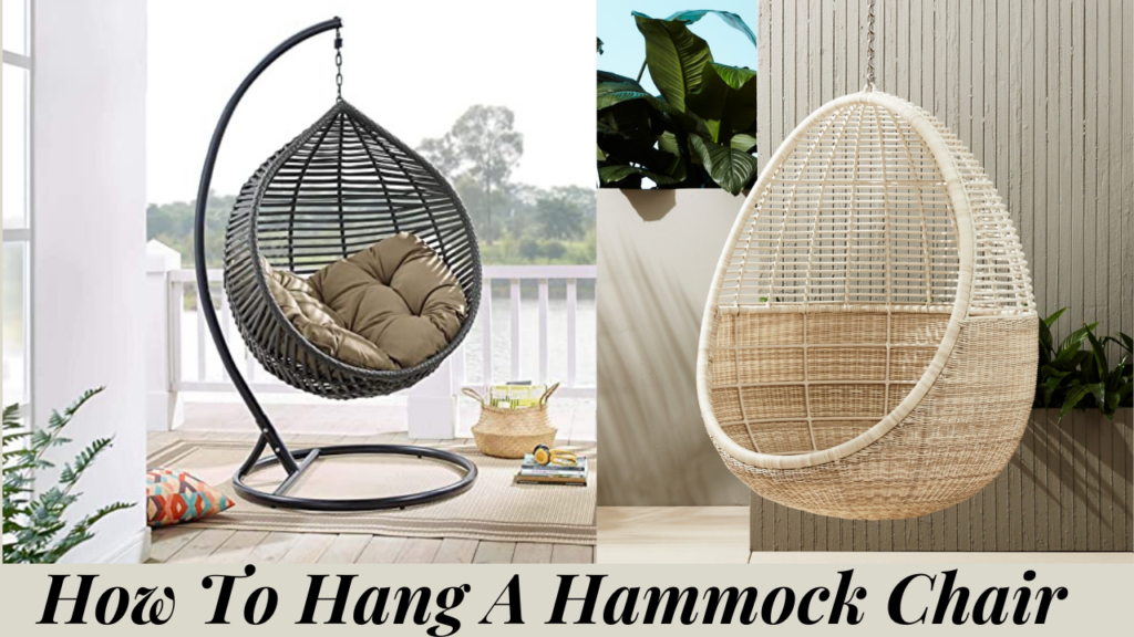 How To Hang a Hammock Chair?